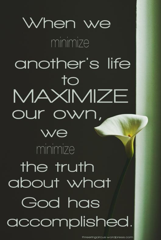 minizing others